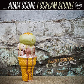 """I Scream Scone!"" by Hammond B3 Organist Adam Scone"