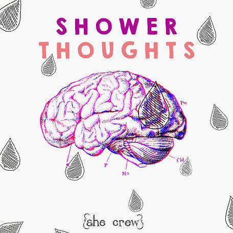 shower thoughts.jpg