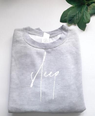 sleep. Sweatshirt Script