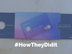 #HowTheyDidIt: Revolut – build the best product