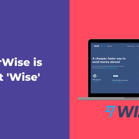 How Wise, formally known as TransferWise, has redefined its brand