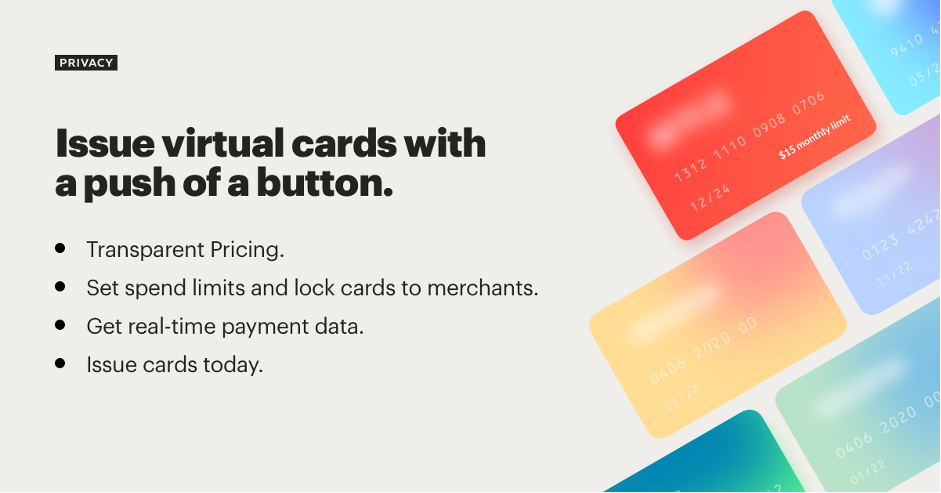 Issue Virtual cards with a push of a button. Transparent Pricing. Set spend limits and lock cards to merchants. Get real-time payment data. Issue cards today.
