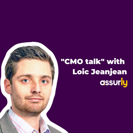 """CMO talk"" with Assurly's Loic Jeanjean: Fintech is in the era of emotional marketing"