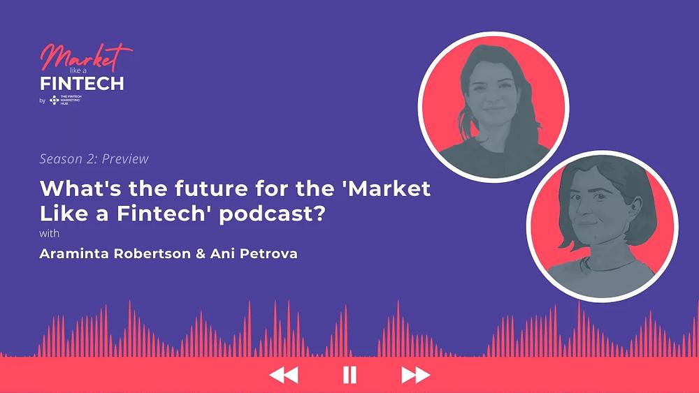 Market Like a Fintech with Araminta & Ani