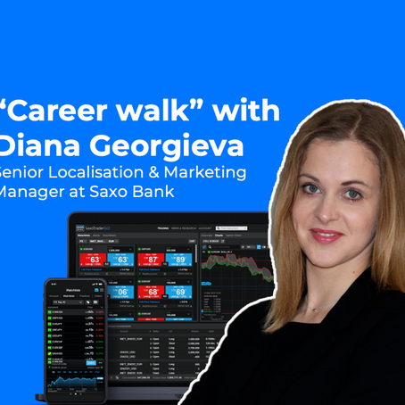 """Career walk"" with Diana Georgieva of Saxo Bank: Trust is all"