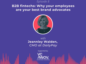 Market like a fintech: Why your employees are your best brand advocates with Jeanniey Walden
