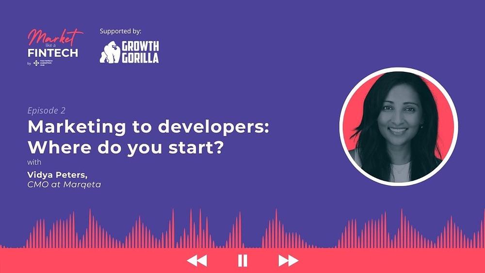 Market Like a Fintech: Episode 2 with Vidya Peters Banner