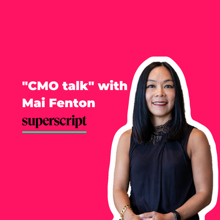 """CMO talk"" with Superscript's Mai Fenton: How to scale and rebrand an insurtech during a crisis"