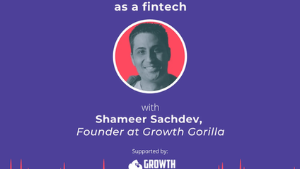 Market like a fintech: How to develop product-market fit as a fintech with Shameer Sachdev
