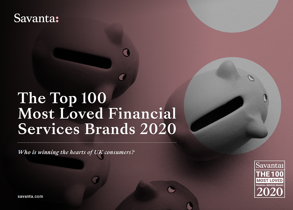 The Top 100 Most Loved Financial Services Brands 2020 by Savanta