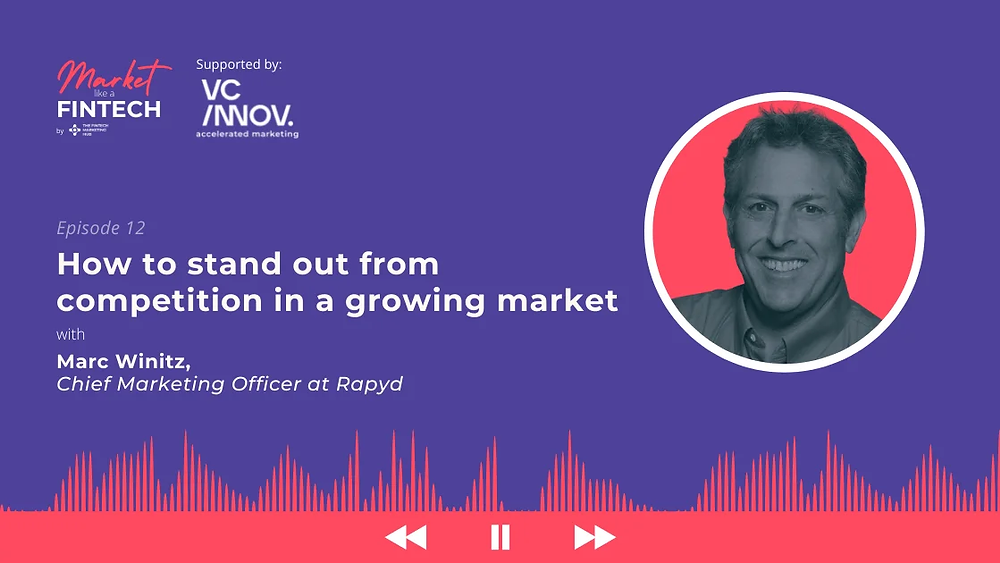 Market like a fintech with Marc Winitz of Rapyd