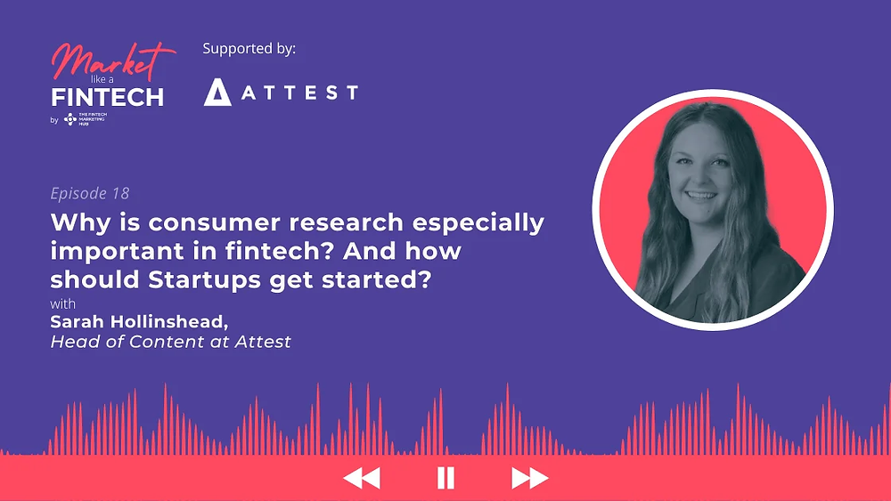 Market Like a Fintech with Sarah Hollinshead of Attest