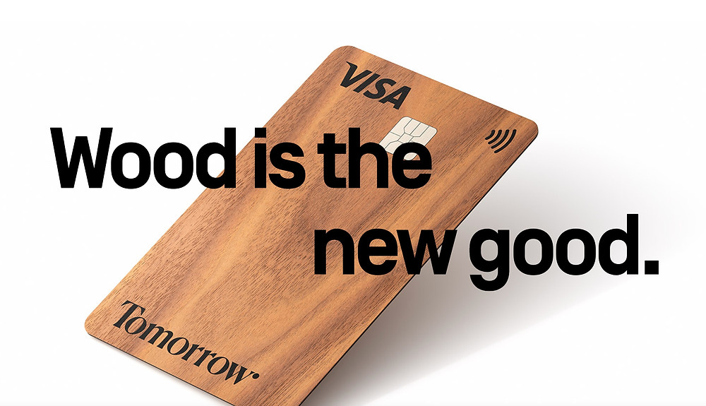 Tomorrow's new wood debit card