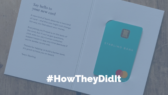 Starling Bank flipped their card design from landscape to portrait to differentiate and generate buzz.