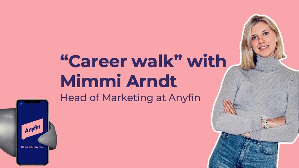 Career walk with Mimmi Arndt of Anyfin