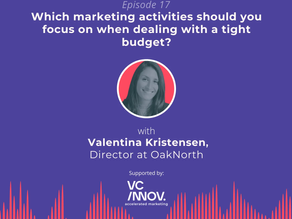 Market Like a Fintech: What to focus on when marketing on a tight budget with Valentina Kristensen