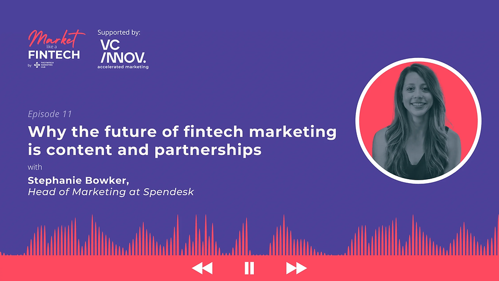 Market like a fintech interview with Stephanie Bowker of Spendesk