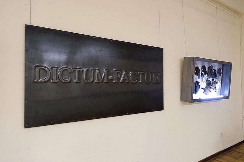 Dictum – Factum. Installation
