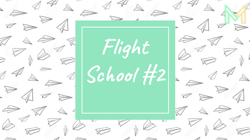 Flight School #2 (5th-8th)