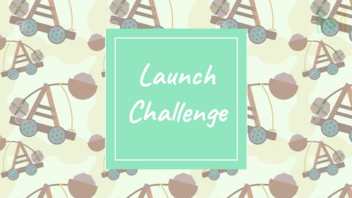 Launch Challenge (5th-8th)