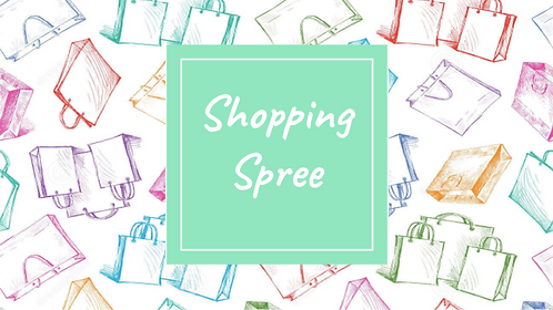 Shopping Spree - Part 1 (5th-8th)