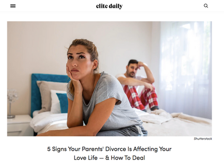 5 Signs Your Parents' Divorce Is Affecting Your Love Life & How To Deal