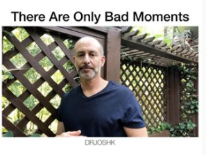 What If There Were Only Bad Moments?