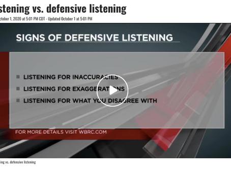 Defensive Listening