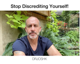 Stop Discrediting Yourself
