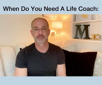 Do I Need A Life Coach?
