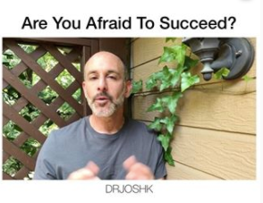Are You Afraid To Succeed?