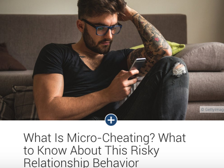 What Is Micro-Cheating? What to Know About This Risky Relationship Behavior.