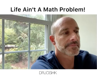 Life Ain't A Math Equation