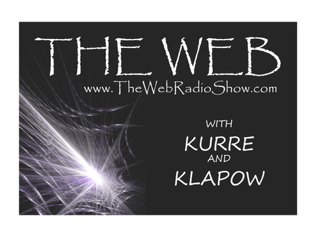 Are You Ready For The Conversation?  The Web With Kurre And Klapow Discuss