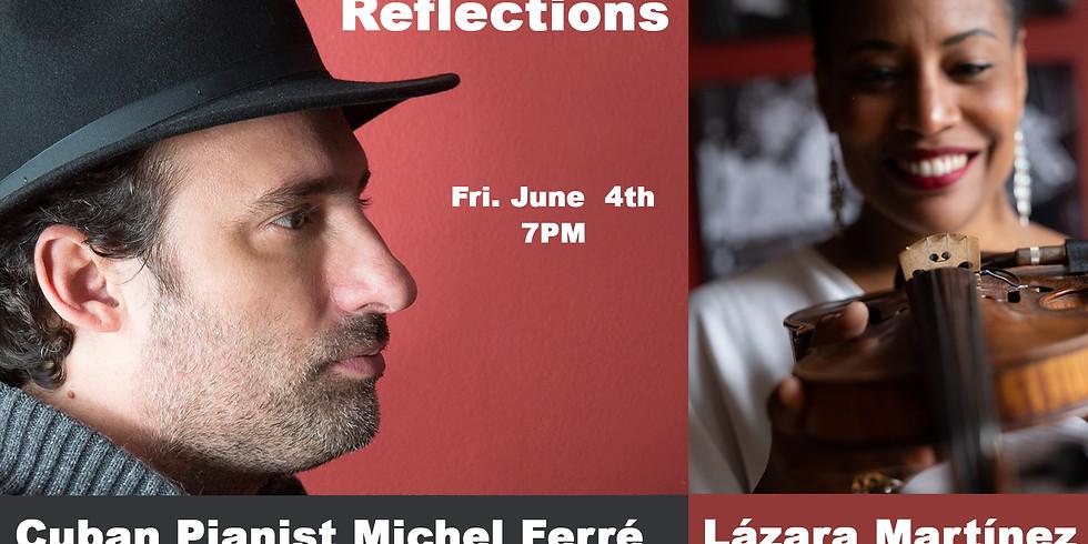 Michel Ferré - Reflections with guest violinist Lázara Martínez