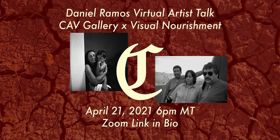 Daniel Ramos: Virtual Artist Talk