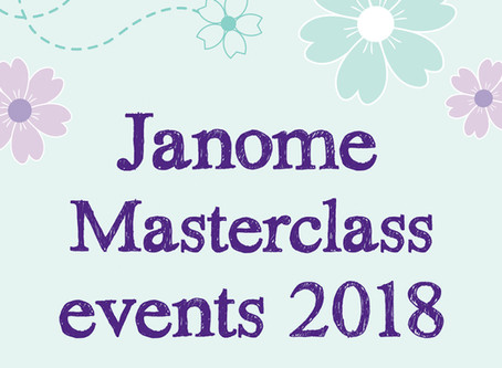 Janome Masterclass Events 2018