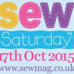 Sew Saturday 17th October 2015