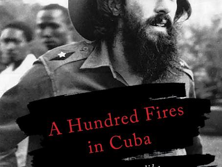 My Latest Novel: A Hundred Fires in Cuba