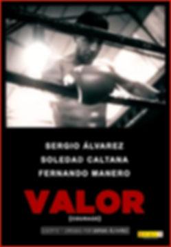 VALOR de Sergio Álvarz Cartel
