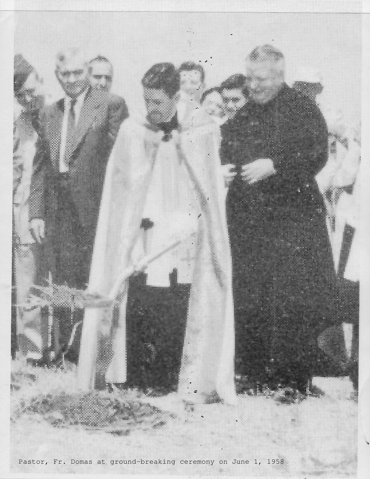 Pastor, Fr. Domas at ground-breaking ceremony on June 1, 1958