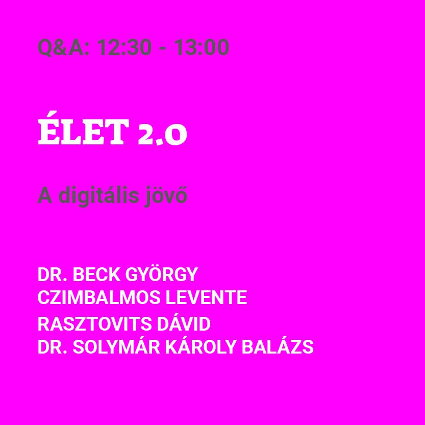 ÉLET 2.0 - DIGITÁLIS JÖVŐ