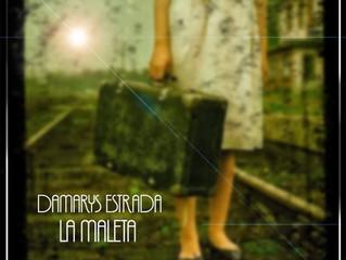Damaris Estrada - Nuevo Sencillo La Maleta