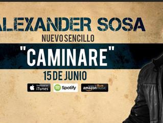 Alexander Sosa - Presenta el tema & video Caminaré