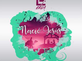 """EKOS - Lanzamiento 2do Sencillo """"Nació Jesus"""""""