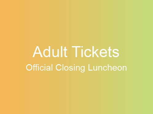 Official Closing Luncheon ADULT