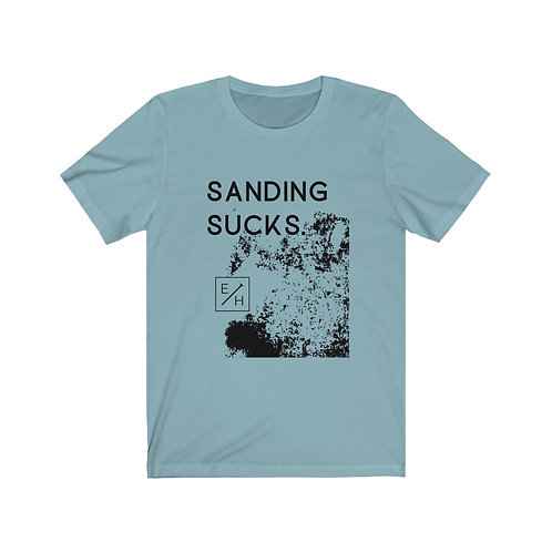 CANADIAN Sanding Sucks Maker Tee