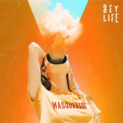 HEY LIFE - MASQUERADE - 3000x3000.png