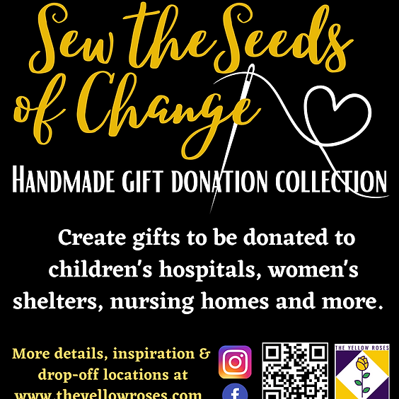 Sew the Seeds of Change- Handmade Gift Donation