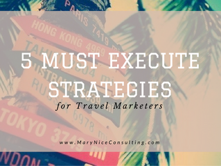 5 Must-Execute Strategies for Travel Marketers